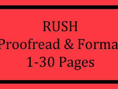 RUSH Proofread & Format 1-30 Pages Logo