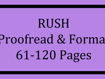 RUSH Proofread & Format 61-120 Pages Logo